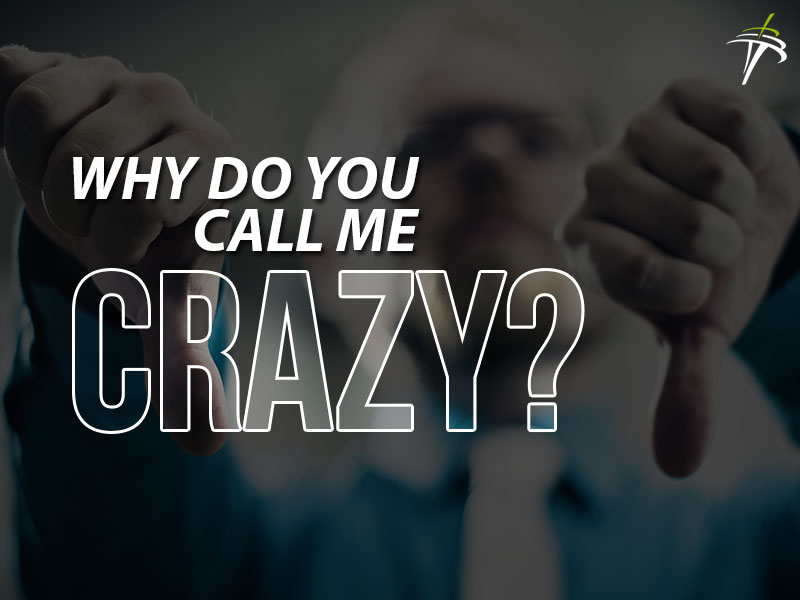 Why Do You Call Me Crazy? - Ryan Scott